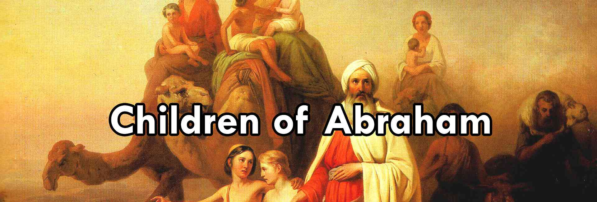 Children of Abraham, The