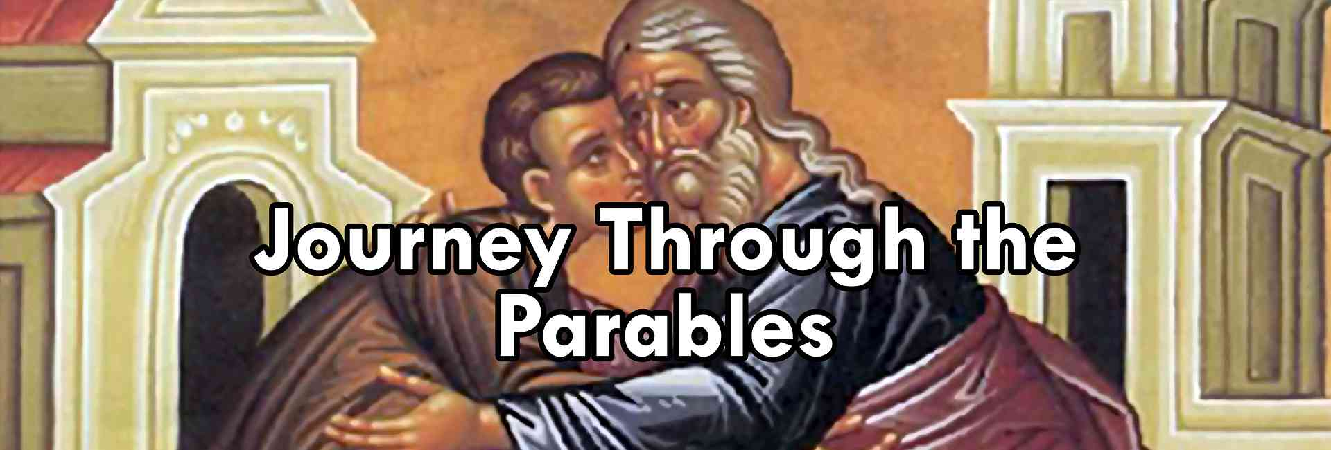 A Journey Through the Parables of Jesus