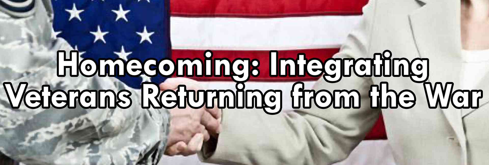 Homecoming Integrating Veterans Returning from the War
