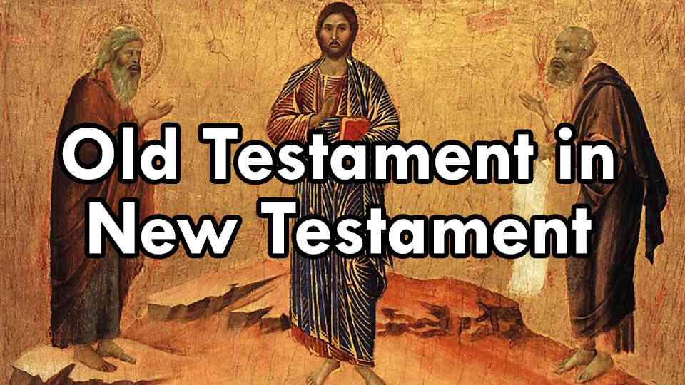 Old Testament in New Testament