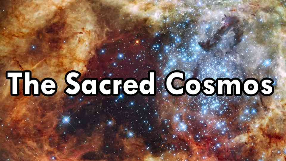 Sacred Cosmos, The. Christian Faith and the Challenge of Naturalism