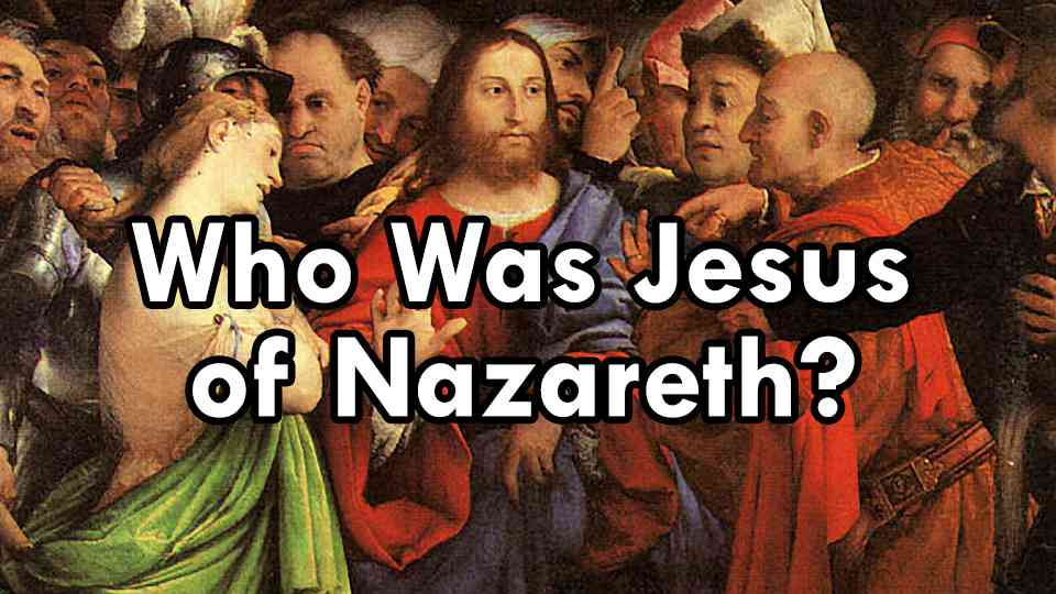 Who was Jesus of Nazareth? An Introduction to New Testament Christology